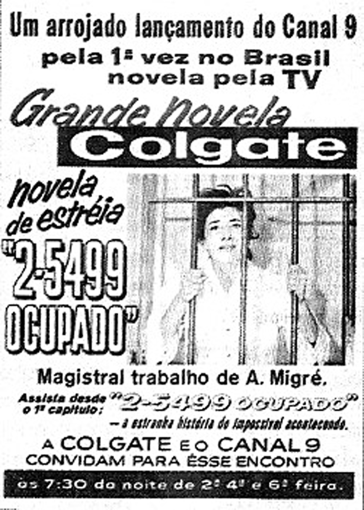 Propaganda da 1ª novela<a style='float:right' href='https://www3.al.sp.gov.br/repositorio/noticia/09-2010/25499ocupado.jpg' target=_blank><img src='/_img/material-file-download-white.png' width='14px' alt='Clique para baixar a imagem'></a>