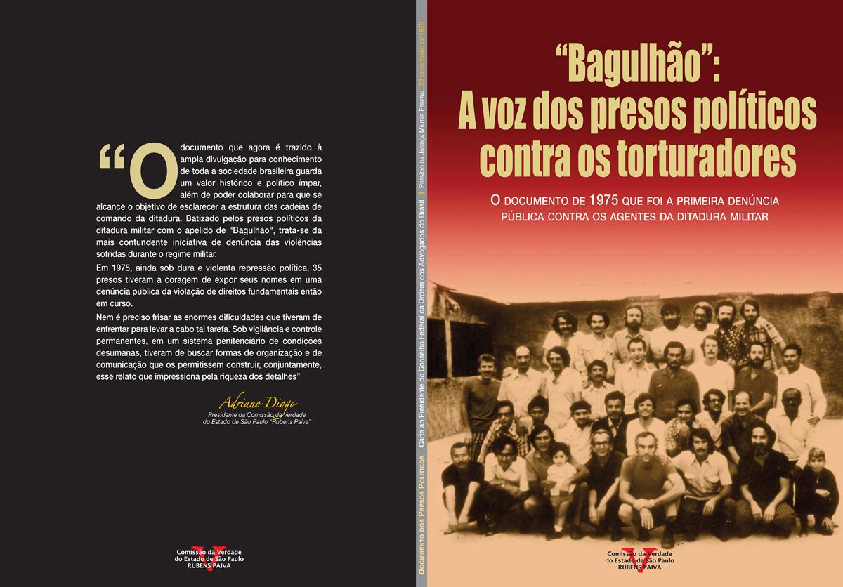 Livro do Bagulhão - A voz dos presos políticos contra os torturadores<a style='float:right' href='https://www3.al.sp.gov.br/repositorio/noticia/N-06-2014/fg163780.jpg' target=_blank><img src='/_img/material-file-download-white.png' width='14px' alt='Clique para baixar a imagem'></a>